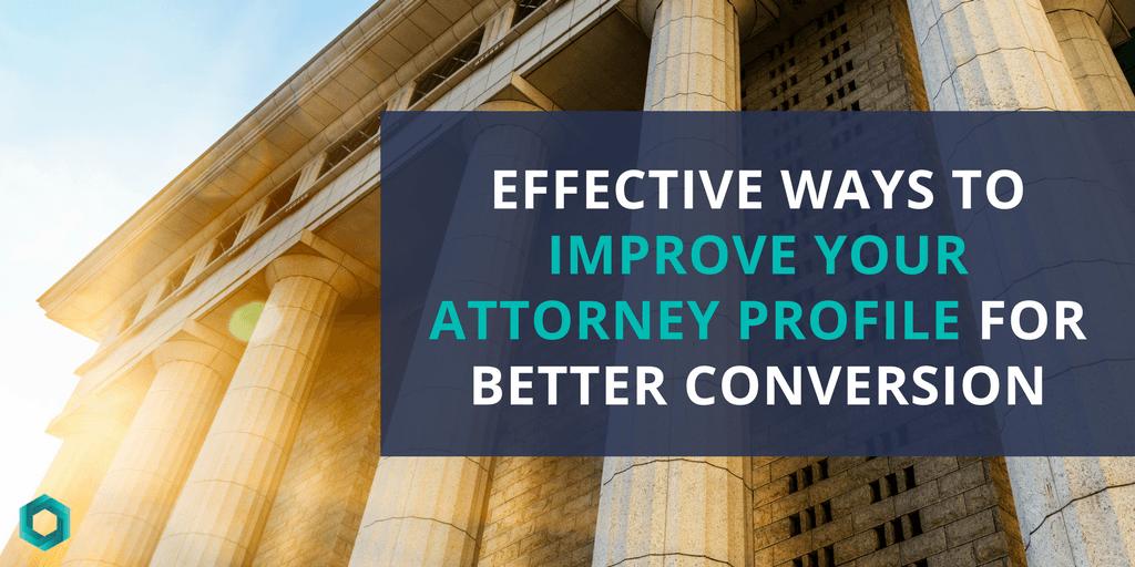 effective ways to improve attorney profile