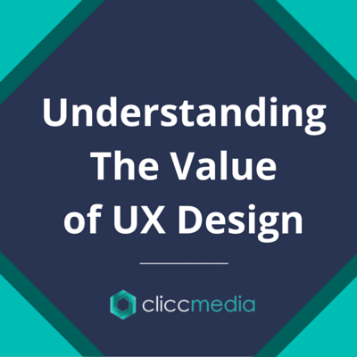 Understanding the Business Value and User Experience of UX Design
