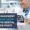 expand your reach with dental facebook posts