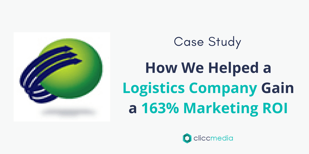 Case Study: How We Helped a Logistics Company Gain a 163% Marketing ROI