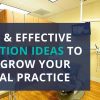 4 fun promotion ideas for dentists